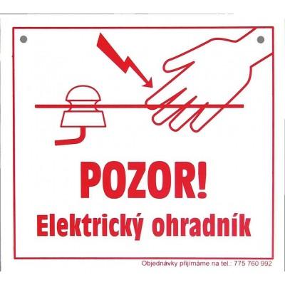 """Tabulka varovná """"POZOR! Elektrický ohradník"""""""